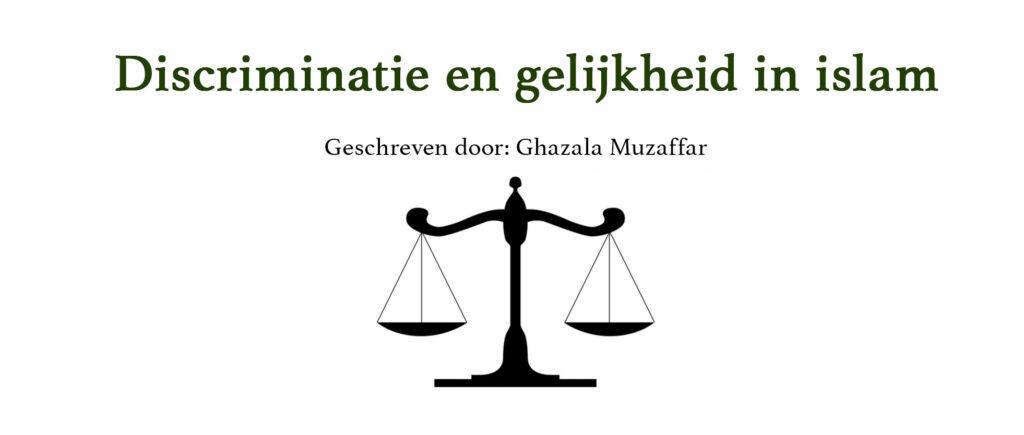 Discriminatie, racisme en gelijkheid in Islam