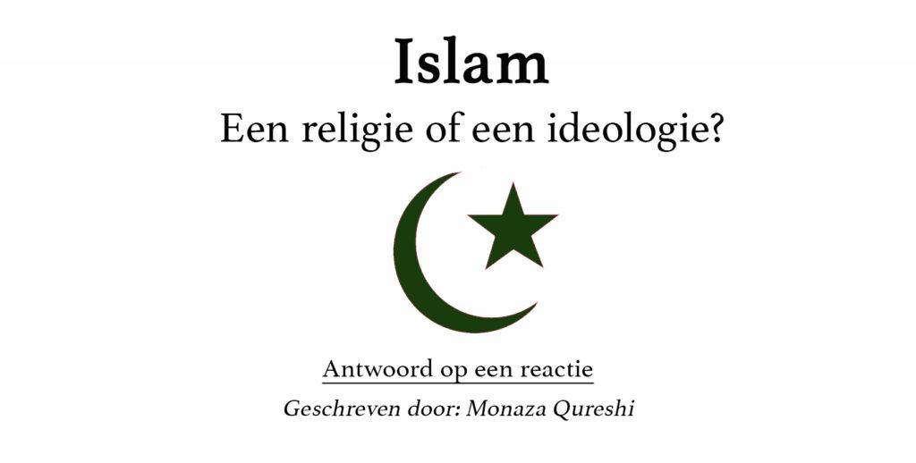 Islam: Een religie of een ideologie?